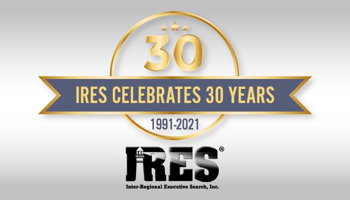IRES, Inc. - Retained Insurance Recruiters Celebrates 30 Years!
