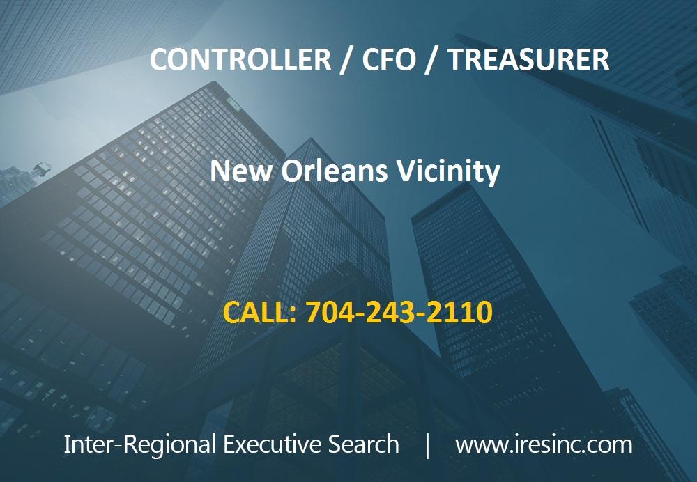 Job Posting - Controller / CFO / Treasurer New Orleans Vicinity