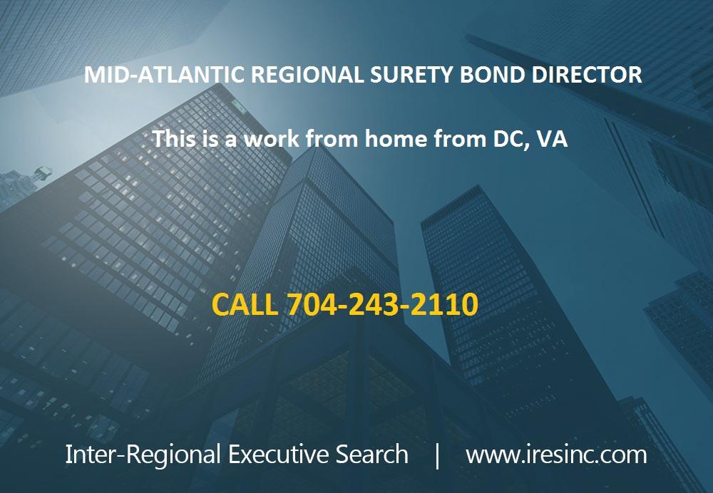 Job Posting - Regional Surety Bond Director Mid-Atlantic States